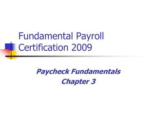 Fundamental Payroll Certification 2009