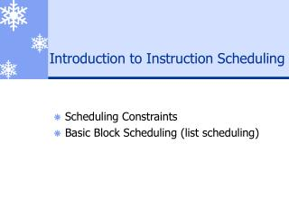 Introduction to Instruction Scheduling
