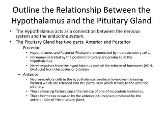 Outline the Relationship Between the Hypothalamus and the Pituitary Gland