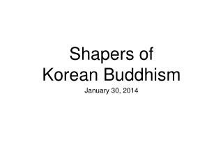 Shapers of  Korean Buddhism
