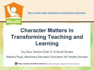 Character Matters in Transforming Teaching and Learning