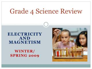 Grade 4 Science Review