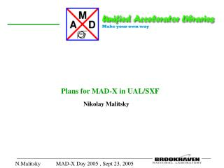 Plans for MAD-X in UAL/SXF