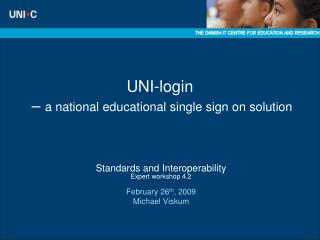 UNI-login  –  a national educational single sign on solution