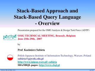 Stack-Based Approach and  Stack-Based Query Language - Overview