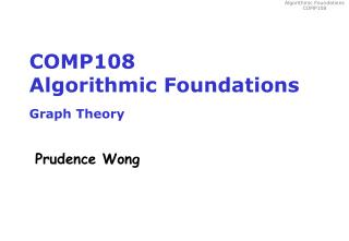 COMP108 Algorithmic Foundations Graph Theory