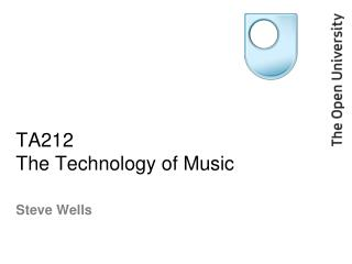 TA212 The Technology of Music