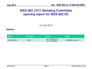IEEE 802 JTC1 Standing Committee opening report for IEEE 802 EC