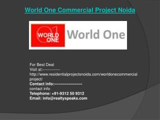 Noida World One @ 9312-50-9312