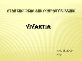 stakeholders and company's issues
