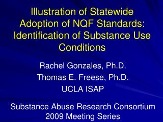 Illustration of Statewide Adoption of NQF Standards: Identification of Substance Use Conditions