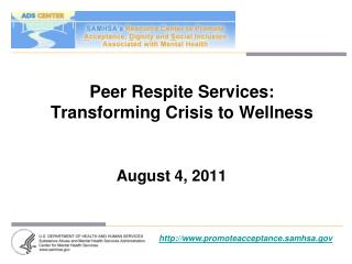 Peer Respite Services: Transforming Crisis to Wellness