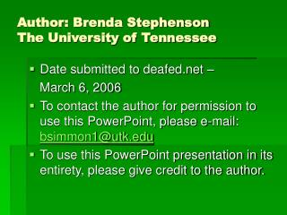 Author: Brenda Stephenson The University of Tennessee