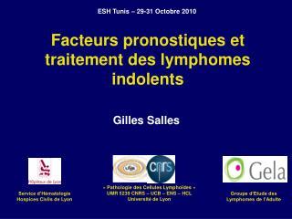 Facteurs pronostiques et traitement des lymphomes indolents
