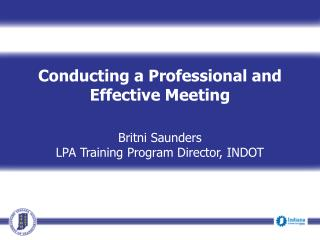 Conducting a Professional and Effective Meeting Britni Saunders