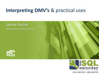 Interpreting DMV's  &  practical  uses