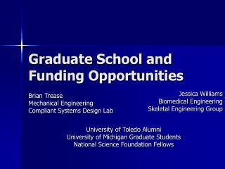 Graduate School and  Funding Opportunities