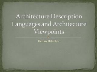Architecture Description Languages and Architecture Viewpoints