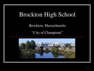 "Brockton High School Brockton, Massachusetts ""City of Champions"""