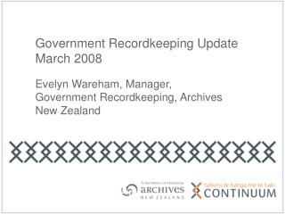 Government Recordkeeping Update  March 2008
