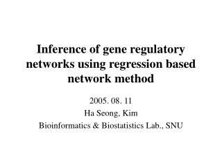 Inference of gene regulatory networks using regression based network method