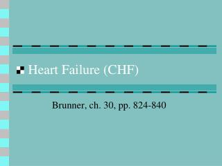 Heart Failure (CHF)