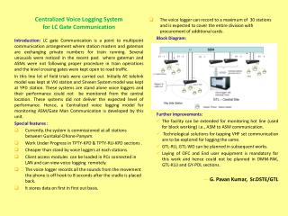 Centralized Voice Logging System  for LC Gate Communication