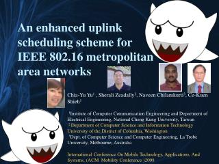 An enhanced uplink  scheduling scheme for IEEE 802.16 metropolitan  area networks