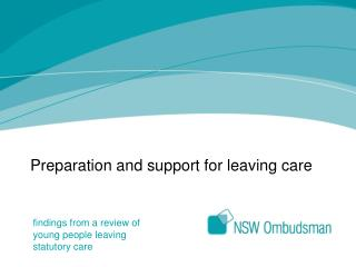 Preparation and support for leaving care
