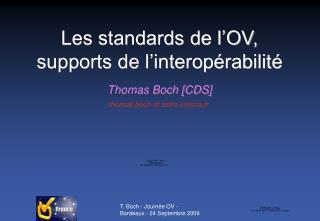 Les standards de l'OV, supports de l'interopérabilité
