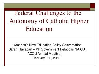 Federal Challenges to the Autonomy of Catholic Higher           Education