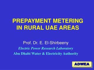 PREPAYMENT METERING IN RURAL UAE AREAS
