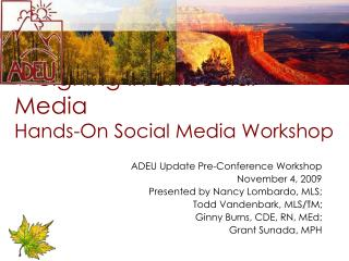 Weighing in on Social Media Hands-On Social Media Workshop