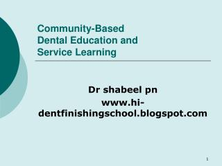 Community-Based Dental Education and  Service Learning