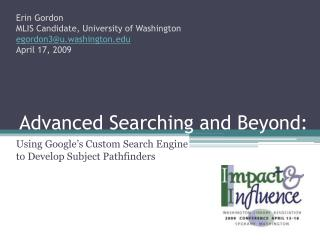 Advanced Searching and Beyond: