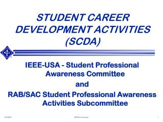 STUDENT CAREER DEVELOPMENT ACTIVITIES (SCDA)