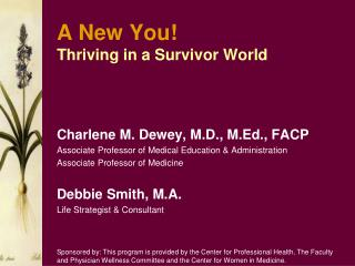 A New You! Thriving in a Survivor World