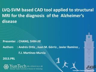 LVQ-SVM based CAD tool applied to structural MRI for the diagnosis  of the  Alzheimer's disease