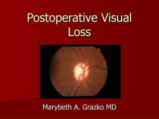 Postoperative Visual Loss