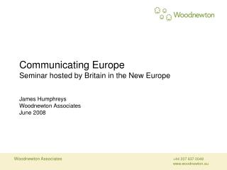 Communicating Europe Seminar hosted by Britain in the New Europe