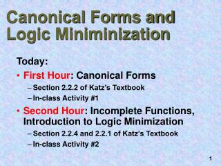 Canonical Forms and Logic Miniminization