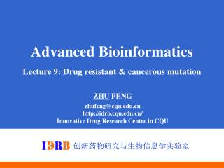 Advanced Bioinformatics Lecture 9: Drug resistant & cancerous mutation