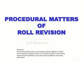 PROCEDURAL MATTERS  OF  ROLL REVISION