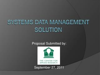 Systems Data Management Solution
