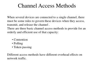 Channel Access Methods