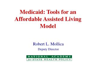 Medicaid: Tools for an Affordable Assisted Living Model