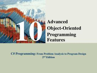 Advanced  Object-Oriented  Programming Features