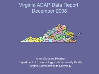 Virginia ADAP Data Report  December 2008