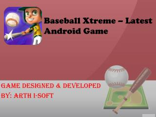 Baseball Xtreme - Latest Android Game