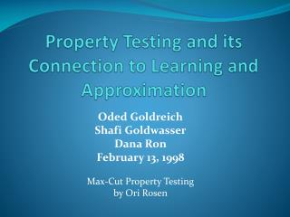 Property Testing and its Connection to Learning and Approximation